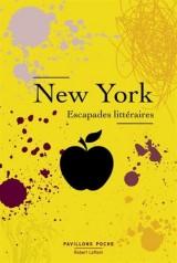 New York : Escapades littéraires [Poche]