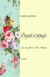 Orgueil et préjugés: Les cinq filles de Mrs. Bennet