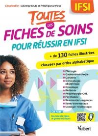 Toutes les fiches de soin pour réussir en IFSI - Plus de 130 fiches illustrées classées par ordre alphabétique