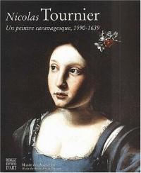 Nicolas Tournier, 1590-1639, un peintre caravagesque