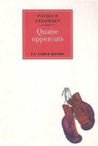 Quatre uppercuts