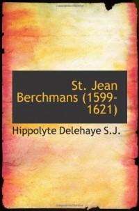 St. Jean Berchmans (1599-1621)