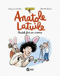 Anatole Latuile roman, Tome 02: Anatole fait son cinéma