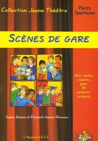 Scènes de gare : Huit textes inédits pour trente enfants-acteurs