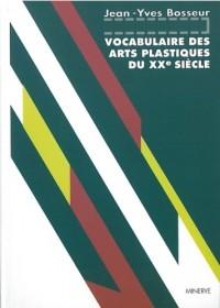 Vocabulaire des Arts plastiques du XXe siècle