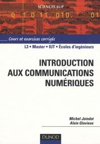 Introduction aux communications numériques : Cours et exercices corrigés
