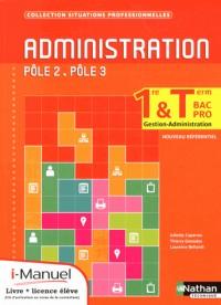 Administration 1e/Term  Bpro Gestion-Administration  Poles 2/3  Licence Num El  I-Manuel+Ouv Papier