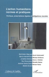 Action Humanitaire Normes et Pratiques Politique Prescrip