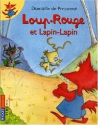 Loup-Rouge et Lapin-Lapin