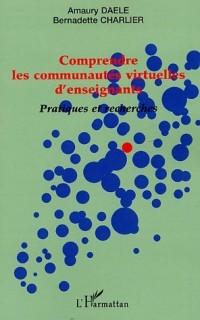 Comprendre les communautés virtuelles d'enseignants : Pratiques et recherches