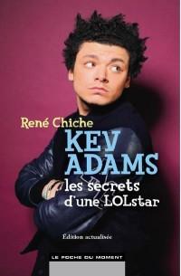 Kev Adams, les Secrets d'une Lolstar