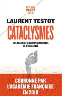 Cataclysmes : Une histoire environnementale de l'humanité