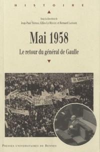 Mai 1958 : Le retour du général de Gaulle