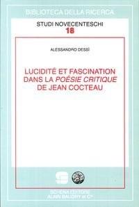 Lucidité et fascination dans la poésie critique de Jean Cocteau