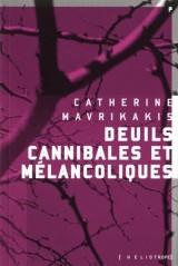 Deuils cannibales et mélancoliques [Poche]