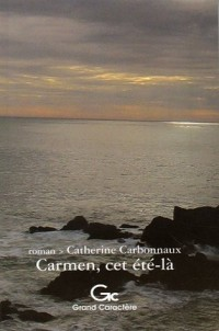 Carmen, cet été-là