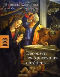 Découvrir les Apocryphes chrétiens : Art et religion populaire