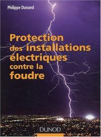 Protection des installations électriques contre la foudre