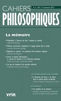 La Mémoire (Cahiers Philosophiques, N. 149 2/2017)