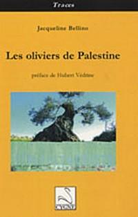 Les oliviers de Palestine