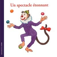 Un spectacle etonnant
