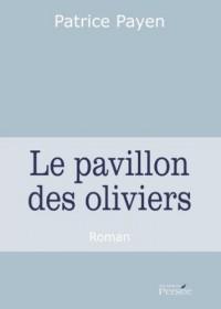 Le Pavillon des Oliviers