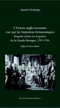 L'Union Anglo-Ecossaise Vue par les Historiens Britannniques