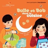 Bulle et Bob dans la cuisine (1CD audio)