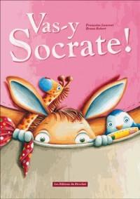Vas-Y Socrate