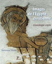 Images de l'Egypte chrétienne