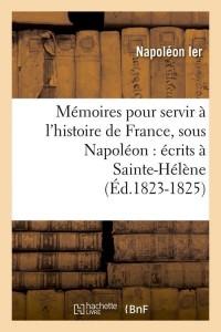 Memoires Hist Sous Napoleon  ed 1823 1825