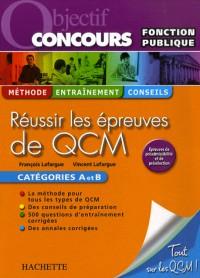 Réussir les épreuves de QCM : Fonction publique, Catégories A et B