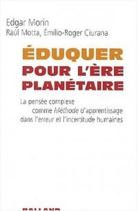 Eduquer pour l'ère planétaire
