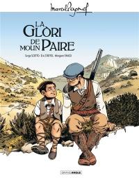 M. Pagnol en BD : La glori de moun paire