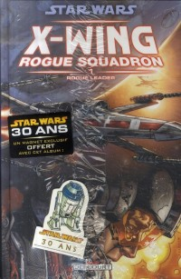 Star Wars X-Wing Rogue Squadron, Tome 1 :