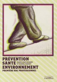 Prévention Santé Environnement 1e Bac pro