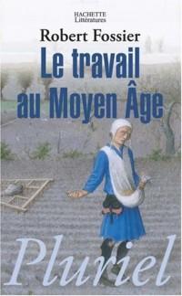 Le travail au Moyen Age