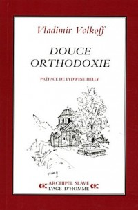 Douce orthodoxie