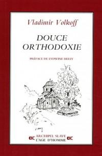 Douce orthodoxie