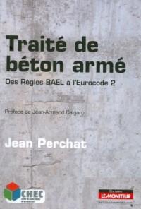 Traité de béton armé : Des règles BAEL à l'Eurocode 2