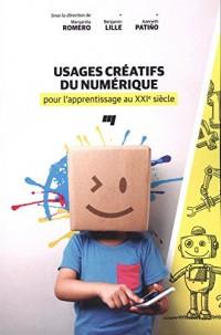 Usages créatifs du numérique pour l'apprentissage au XXIe siècle