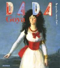 Goya (Revue Dada n°135)