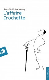 L'affaire crochette