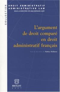 L'argument de droit comparé en droit administratif français
