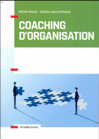 Coaching d'organisation - Outils et pratiques