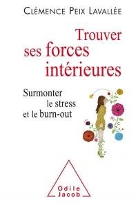 Trouver ses forces intérieures: Surmonter le stress et le burn-out