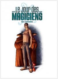 Le jour des magiciens, Tome 5 : Le dernier cercle