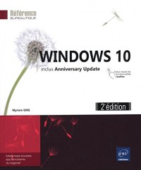 Windows 10 (2e édition) - inclus Anniversary Update