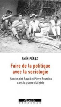 Faire de la politique avec la sociologie