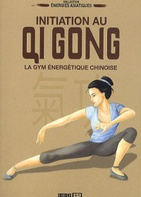 Initiation au Qi Gong